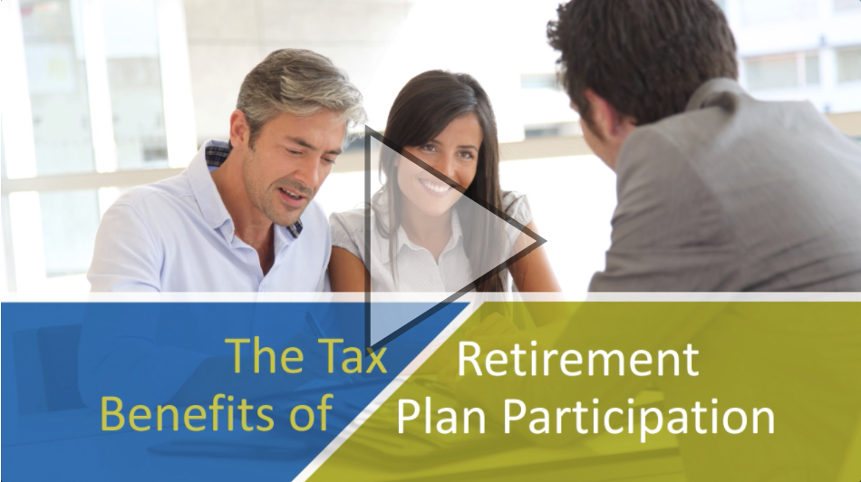 Tax-Benefits-Of-Retirement-Plan-Participation-Video